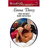 The Secret Baby Revenge: A Secret Baby Romance (Ruthless Book 3)