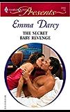 The Secret Baby Revenge (Ruthless Book 3)