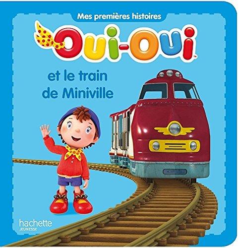 OUI OUI LE TRAIN DE MINIVILLE