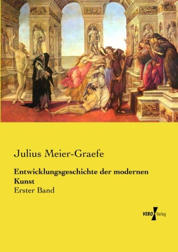 FREE Entwicklungsgeschichte der modernen Kunst: Erster Band (Volume 1) (German Edition) W.O.R.D