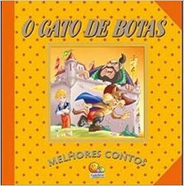 O Gato de Botas - Coleção Melhores Contos: Vários Autores: 9788537612040: Amazon.com: Books