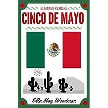 Cinco de Mayo for Beginner Readers (Seasonal Easy Readers for Beginner Readers Book 9)