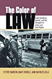 img - for The Color of Law: Ernie Goodman, Detroit, and the Struggle for Labor and Civil Rights (Great Lakes Books Series) book / textbook / text book