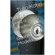 Manual para a construção de uma Guarita Modelo