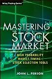 Mastering the Stock Market, John L. Person, 1118343484