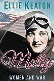 world war ii romance - Molly (Women & War Book 3)