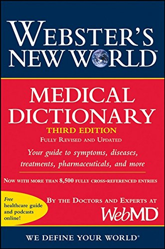 Websters New World Medical Dictionary  3Rd Edition