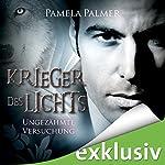 Ungezähmte Versuchung (Krieger des Lichts 8) | Pamela Palmer