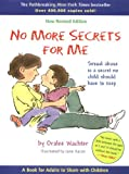 img - for No More Secrets for Me: Sexual Abuse is a Secret No Child Should Have to Keep book / textbook / text book