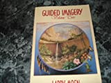 Guided Imagery, Larry Moen, 1880698021