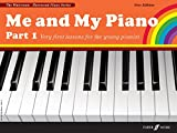 img - for Me and My Piano Part 1: Very First Lessons for the Young Pianist (Faber Edition: The Waterman / Harewood Piano Series) (Pt. 1) book / textbook / text book