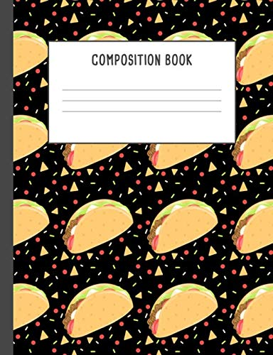 Composition Book: Tacos Tortillas Party Tomatoes Guacamole Pattern Black Notebook, 200 pages College ruled (7.44 x 9.69) by Lili Journals