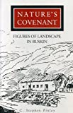 img - for Nature's Covenant: Figures of Landscape in Ruskin book / textbook / text book