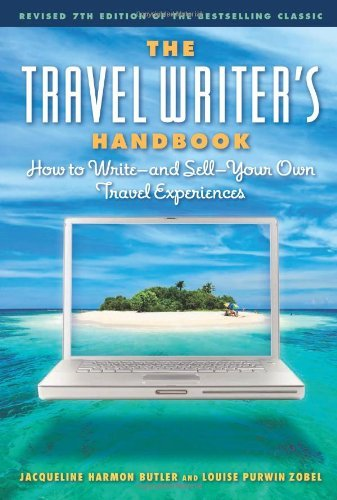 ebook the travel writer s handbook how to write and sell