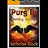 Purg III: Burning Heaven: Purgatory Series Part 3 - Paranornal - Science Fiction - Thriller (Purg Series)