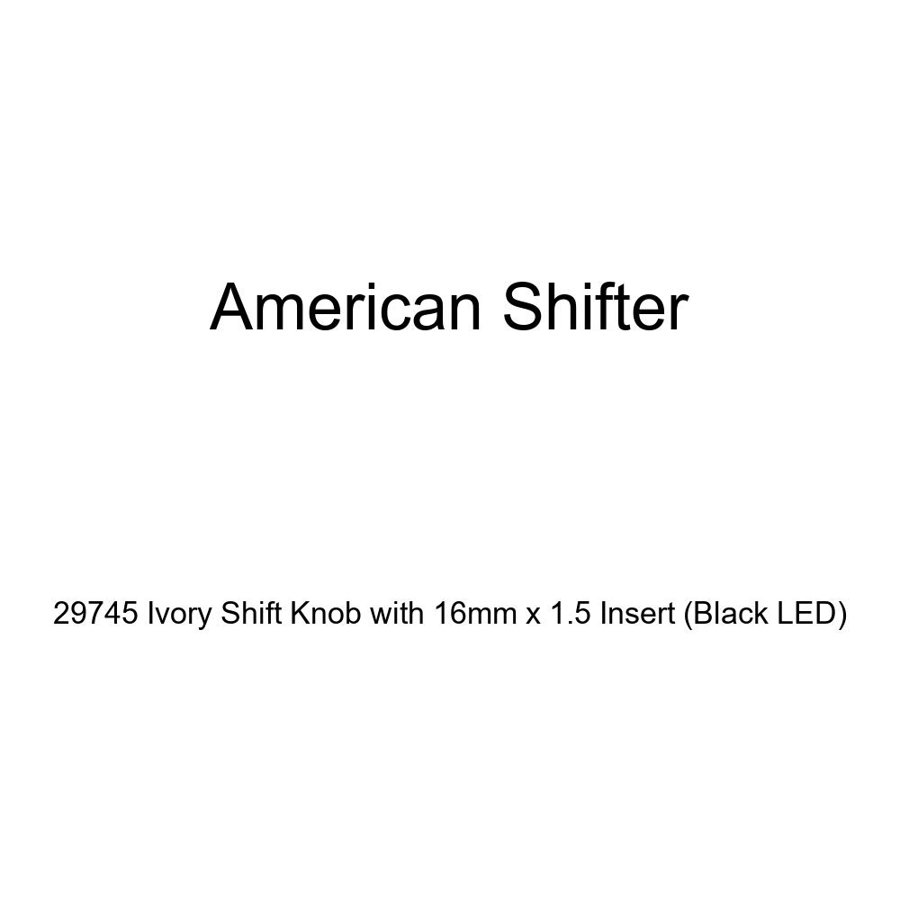 Black LED American Shifter 29745 Ivory Shift Knob with 16mm x 1.5 Insert