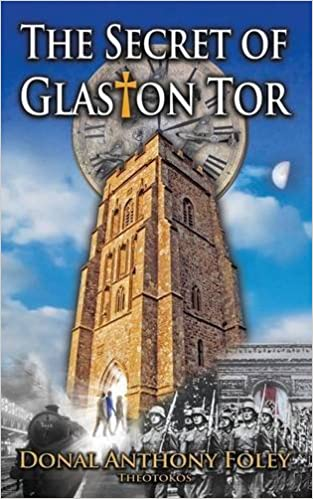 The Secret of Glaston Tor (The Glaston Chronicles)