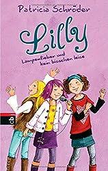 Lilly - Lampenfieber und kein bisschen leise: Band 2