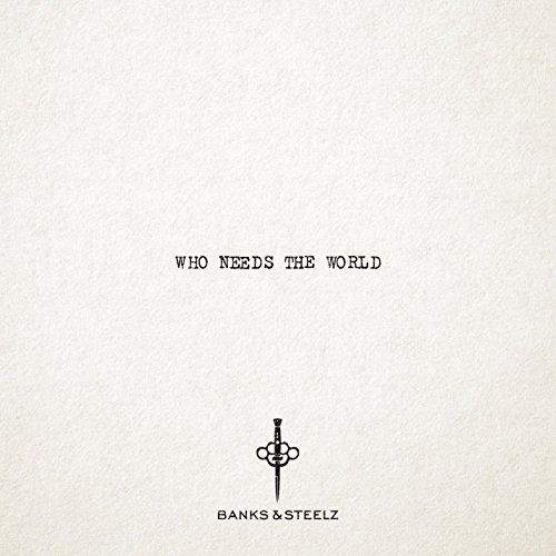 Who Needs the World
