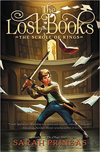 The Lost Books: The Scroll of Kings: Sarah Prineas: 9780062665584