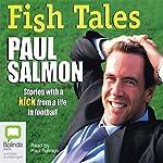 Fish Tales | Paul Salmon