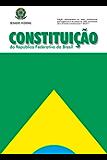 Constituição Federal da República do Brasil: Atualizada até a emenda constitucional nº 96/2017
