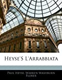 Heyse'S L'Arrabbiata, Paul Heyse and Warren Washburn Florer, 1141440059