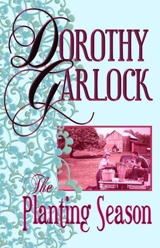 The Planting Season (Center Point Premier Romance (Large Print)) by Dorothy Garlock (2008-09-01) ()