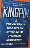 Book - Kingpin: How One Hacker Took Over the Billion-Dollar Cybercrime Underground