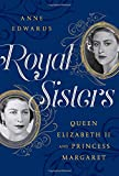 img - for Royal Sisters: Queen Elizabeth II and Princess Margaret book / textbook / text book