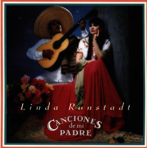 Price comparison product image Linda Ronstadt: Canciones De Mi Padre