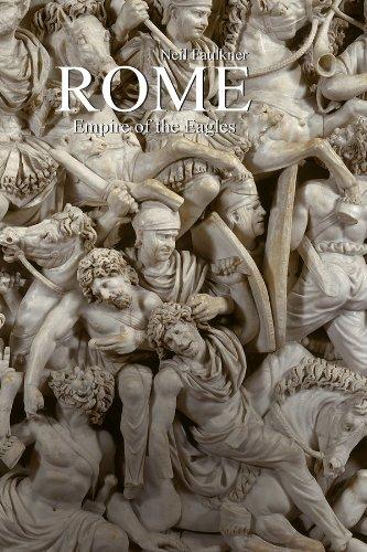 Rome: Empire of the Eagles, 753 BC – AD 476 por Neil Faulkner