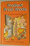 img - for Knockout Knock Knocks (Weekly Reader Books) book / textbook / text book