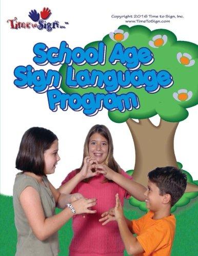 Download School Age Sign Language Program: School Age Sign Language Program pdf epub