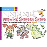 Drawing Shape by Shape (Chris Hart Books for Kids)