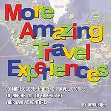 More Amazing Travel Experiences