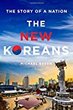 img - for The New Koreans: The Story of a Nation book / textbook / text book