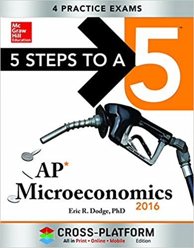 5 Steps to a 5 AP Microeconomics 2016, Cross-Platform
