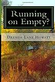 Running on Empty, Drenda Howatt, 1467983772