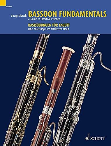 Bassoon Fundamentals: A Guide to Effective Practice. Fagott.