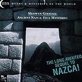 Ancient Nazca: Inca Mysteries by Medwyn Goodall