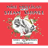 By Virginia Lee Burton Mike Mulligan and His Steam Shovel: Board Book Edition (Brdbk)