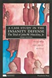 img - for A Case Study in the Insanity Defense_The Trial of John W. Hinckley, Jr. (Coursebook) by Richard Bonnie (2008-03-07) book / textbook / text book