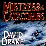 Mistress of the Catacombs: Lord of the Isles, Book 4 | David Drake