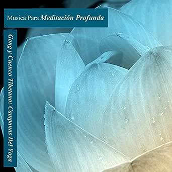 Campana Del Yoga - Gong Y Cuenco Tibetano de Musica Para ...