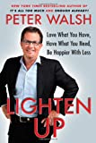 Lighten Up, Peter Walsh, 1439155151