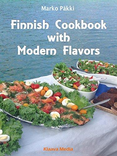 Finnish Cookbook with Modern Flavors by Marko Päkki