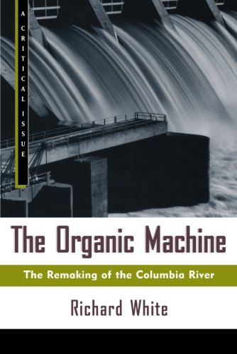 an introduction to the remaking of the columbia river The organic machine: the remaking of the columbia river and over one million other books are available for amazon kindle learn more.