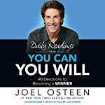 Daily Readings From You Can, You Will: 90 Devotions to Becoming a Winner | Joel Osteen