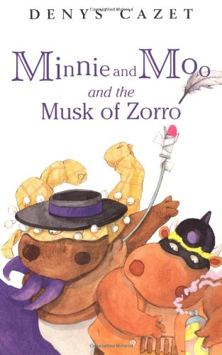 Minnie and Moo and the Musk of Zorro (Minnie and Moo (DK Paperback)) by DK Children
